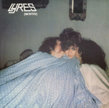 Lyres - Here's A Heart / Touch / She's Got Eyes That Tell Lies - 12