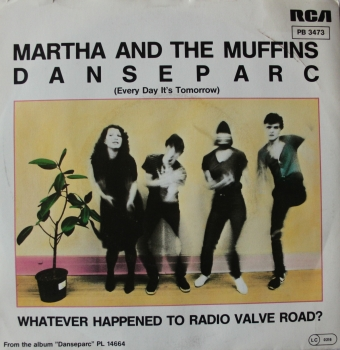 Martha & The Muffins - Danseparc / Whatever Happened To Radio... - 7