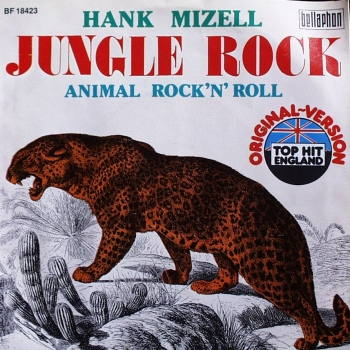 Mizell, Hank - Jungle Rock / Animal Rock'n Roll - 7