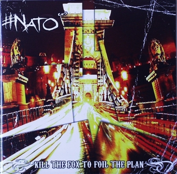#Nato - Kill The Fox To Foil The Plan - CD