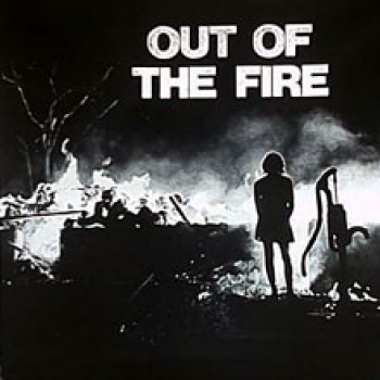 Out Of The Fire - Into The Frying Pan - LP