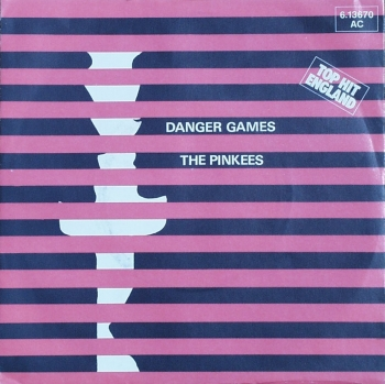 Pinkees, The - Danger Games / Keep On Loving You - 7