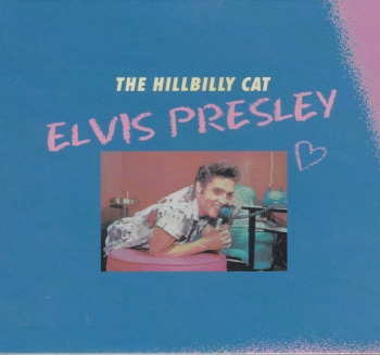 Presley, Elvis - The Hillbilly Cat - CD