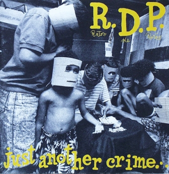 Ratos de Porao - Just Another Crime.... - CD
