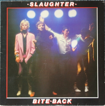 Slaughter & The Dogs : Slaughter  - Bite Back - LP