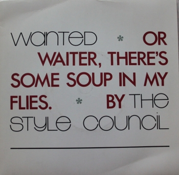 Style Council, The - Wanted / The Cost Of Loving / (Instrumental) - 7