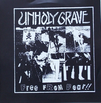 Unholy Grave / Violent Headache - Free From Fear !! - 7