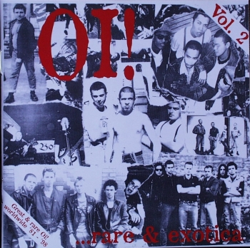 Various Artists - Oi! … Rare & Exotica   Vol. 2 - CD