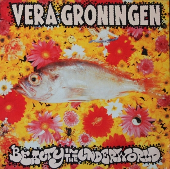 Various Artists - Vera Groningen - Beauty In The Undwrworld - LP