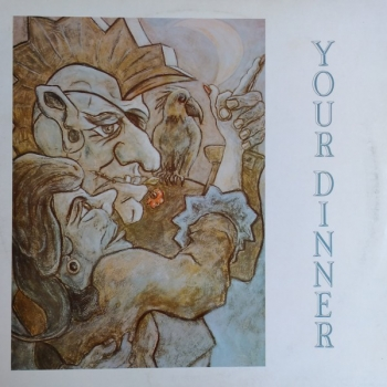 Your Dinner - Power Over You / Compulsion - 12