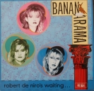 Bananarama - Robert De Niro's Waiting (Extended) / Push ! - 12""