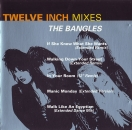 Bangles, The - Twelve Inch Mixes - CD