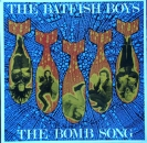 Batfish Boys, The - Bomb Song / I'm A Cadillac / Cooking.. - 12""