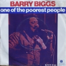 Biggs, Barry - One Of The Poorest People / Girl I Really Love You - 7""