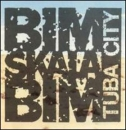Bim Skala Bim - Tuba City - LP