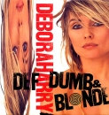 Blondie : Deborah Harry - Def, Dumb & Blond - CD