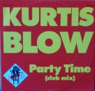 Blow, Kurtis - Party Time (Club Mix) / (Instrumental) - 12""