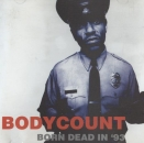 Body Count - Born Dead In '93 - CD