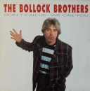 Bollock Brothers, The - Don't Call Us - We Call You / Harley David (2x) - 12""