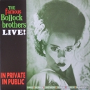 Bollock Brothers, The - In Private In Public - Live - LP
