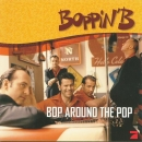 Boppin' B - Bop Around The Pop - CD