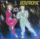 Boytronic - You (Extended Version) 7:10 / (Dub Remixed Version) 7:07 - 12""