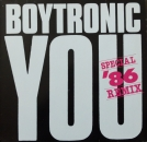Boytronic - You (Special '86 Remix) / Bryllyant - 12""
