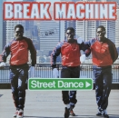 Break Machine - Street Dance (Vocal) / (Instrumental) - 12""