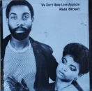 Brown, Rula - We Don't Make Love Anymore / (Version) / You, Me & He - 12""