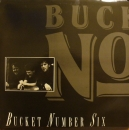 Bucket Number Six - Same - LP