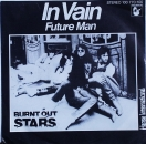 Burnt Out Stars - In Vain / Future Man - 7""