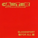 Carter U.S.M. - Bloodsport For All / 2001: A Clockwork Orange / Bedsitter - 12""
