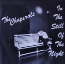 Chaperals, The - In The Still Of The Night - 7""