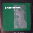 Charlatans, The - Over Rising / Way Up There - 7""