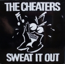 Cheaters, The - Sweat It Out - LP