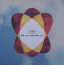 Chief - Breaking Walls / Your Direction - 7""