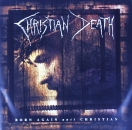 Christian Death - Born Again Anti Christian - CD