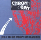 Chron Gen - Live at the Old Waldorf - San Francisco - CD