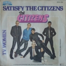 Citizens, The - Satisfy The Citizens / TV Women - 7""
