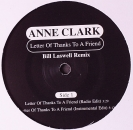 Clark, Anne - Letter Of Thanks To A Friend - Bill Laswell Remix - 12""