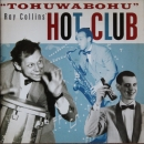 Ray Collins Hot Club - Tohuwabohu - CD