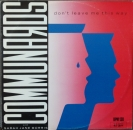 Communards, The - Don't Leave Me This Way / Sanctified - 12""