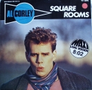 Corley, Al - Square Rooms (Long Version) / (Single Version) / Don't Play With Me  - 12""