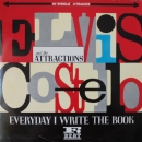 Costello, Elvis & the Attractions - Everyday I Write The Book / Heathen Town / Night Time - 12""