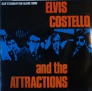 Costello, Elvis & The Attractions - I Can't Stand Up Falling Down / Girls Talk - 7""