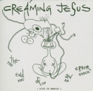 Creaming Jesus - The End Of An Error - CD