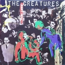 Creatures, The - Right Now / Weathercade - 7""