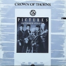 Crown Of Thorns - Pictures (Extended) / (Singles Mix) / The Treatment (Thorn Mix) - 12""