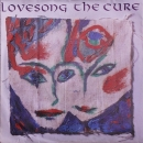 Cure, The - Lovesong / Late - 7""
