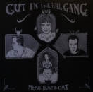 Cut In The Hill Gang - Mean Black Cat - LP